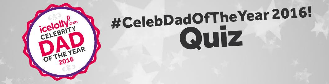 Take the Quiz: Which Celebrity Dad Are You?