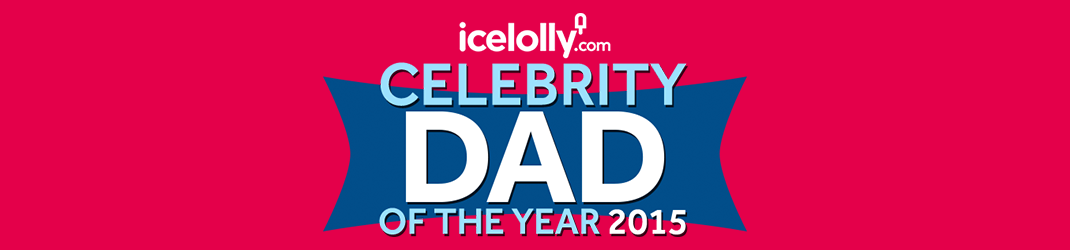 Celebrity Dad of the Year 2015